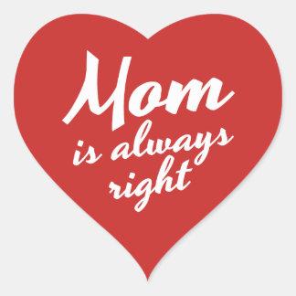 Adesivo Coração A mamã é sempre citações direitas