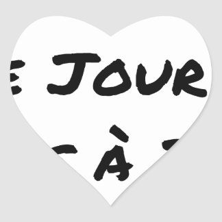 Adesivo Coração AGIDOS O DIA J, NÃO À J+1 - Jogos de palavras