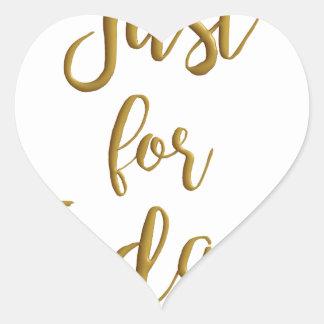Adesivo Coração Apenas para o presente do slogan do NA do AA das
