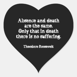 Adesivo Coração Citações de Teddy Roosevelt - ausência e morte