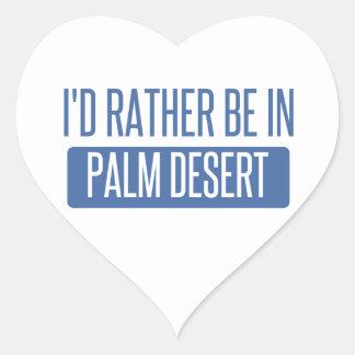 Adesivo Coração Eu preferencialmente estaria em Palm Desert