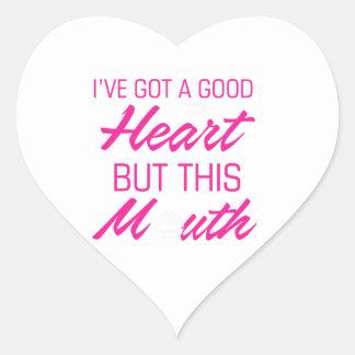 Adesivo Coração I've obteve um bom coração mas esta boca