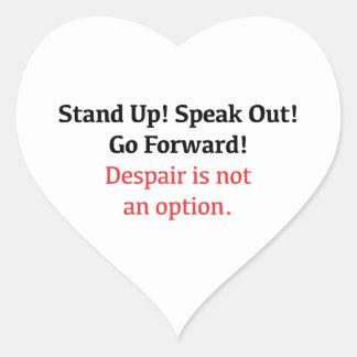 Adesivo Coração Levante-se, fale-se para fora, desespero não é uma