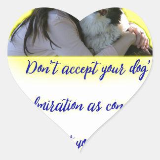Adesivo Coração Não aceite a admiração do seu cão