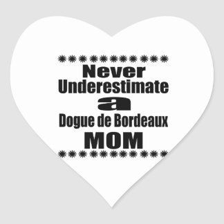 Adesivo Coração Nunca subestime Dogue de Bordéus Mamã