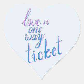 Adesivo Coração O amor é um bilhete da maneira