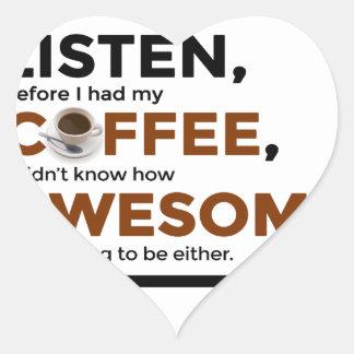 Adesivo Coração O café da bebida seja impressionante