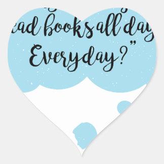 Adesivo Coração Porque não possa eu apenas leio diário dos livros