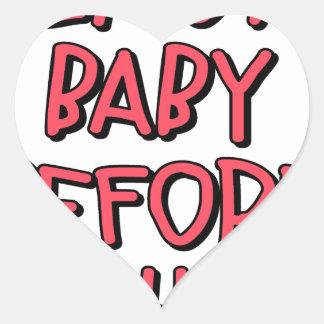 Adesivo Coração remova o bebê antes de lavar, engraçado