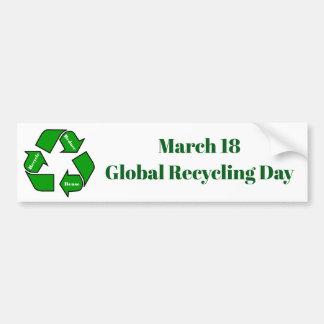 Adesivo De Para-choque 18 de março, design global do dia do reciclagem