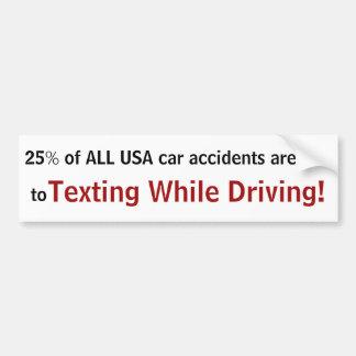 Adesivo De Para-choque '25% de TODOS OS acidentes de transito dos EUA