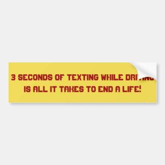 Adesivo De Para-choque '3 segundos de Texting ao conduzir… a etiqueta