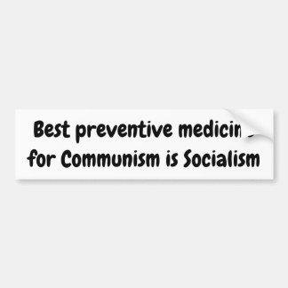 Adesivo De Para-choque A melhor medicina preventiva para o comunismo é…