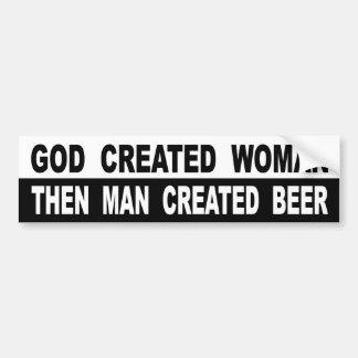 Adesivo De Para-choque A mulher criada deus equipa então a cerveja criada