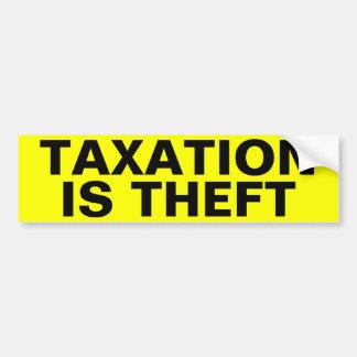 Adesivo De Para-choque A tributação é roubo