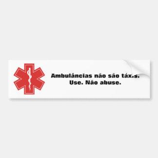 Adesivo De Para-choque Ambulâncias não são táxis.