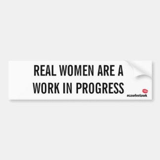 Adesivo De Para-choque As mulheres reais são uns trabalhos em curso (o