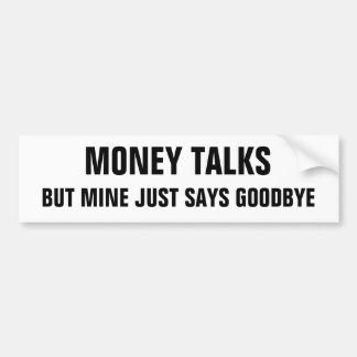 Adesivo De Para-choque As negociações mas a mina do dinheiro apenas dizem