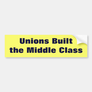 Adesivo De Para-choque As uniões construíram a classe média