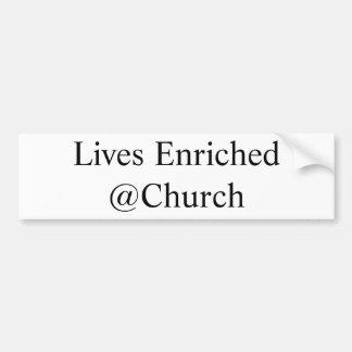 Adesivo De Para-choque As vidas enriqueceram a etiqueta do @Church