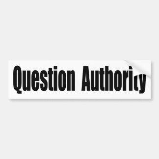 Adesivo De Para-choque Autoridade da pergunta