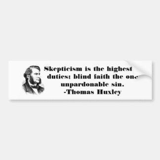 Adesivo De Para-choque Citações cépticas de Thomas Huxley