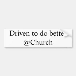 Adesivo De Para-choque Conduzido para fazer a melhor etiqueta do @Church