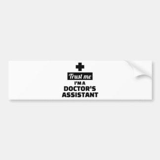 Adesivo De Para-choque Confie que eu mim é o assistente de um doutor