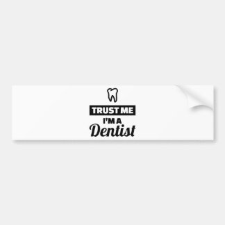 Adesivo De Para-choque Confie que eu mim é um dentista