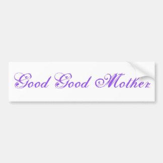 "Adesivo De Para-choque Da ""etiqueta boa boa mãe"""