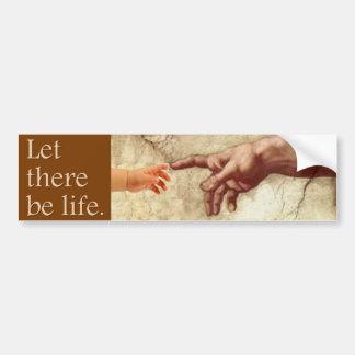 Adesivo De Para-choque Deixado haja uma vida - mensagem da Pro-Vida