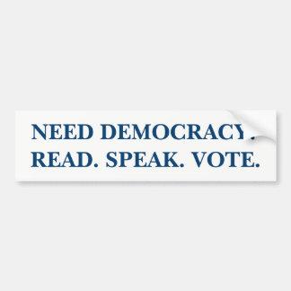 Adesivo De Para-choque Democracia da necessidade? Lido. Fale. Voto.