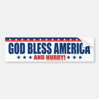 Adesivo De Para-choque Deus abençoe América e pressa - anti presidente