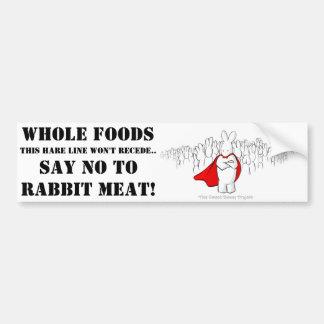 Adesivo De Para-choque Diga NÃO aos alimentos e à carne inteiros do