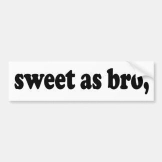Adesivo De Para-choque doce como o bro, dizer engraçado do quivi (Nova