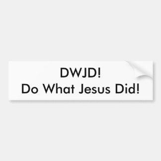 Adesivo De Para-choque DWJD! Faça que Jesus fez! AUTOCOLANTE NO VIDRO