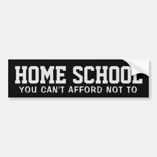 Adesivo De Para-choque Escola Home: Você não pode ter recursos para não a