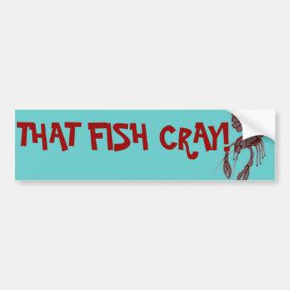 Adesivo De Para-choque Esse peixe Cray! Autocolante no vidro traseiro