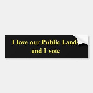 Adesivo De Para-choque Eu amo nossos terrenos públicos e eu voto