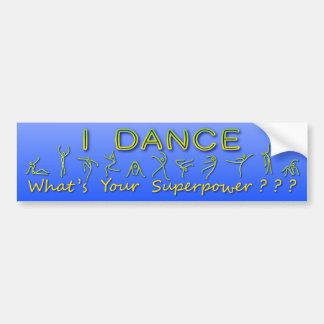 Adesivo De Para-choque Eu danço - o que é sua superpotência - o