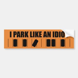 Adesivo De Para-choque Eu estaciono como um idiota - com diagrama