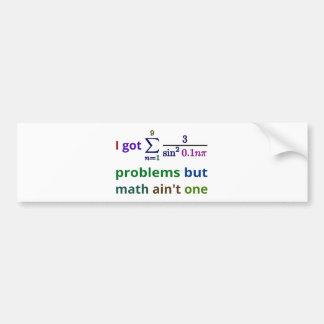 Adesivo De Para-choque Eu obtive 99 problemas mas a matemática não é uma