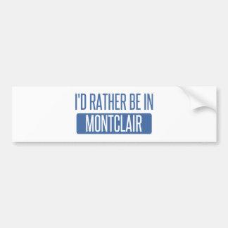 Adesivo De Para-choque Eu preferencialmente estaria em Montclair
