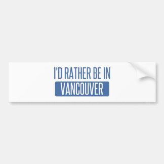 Adesivo De Para-choque Eu preferencialmente estaria em Vancôver