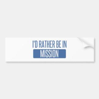 Adesivo De Para-choque Eu preferencialmente estaria na missão