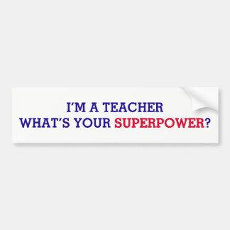 Adesivo De Para-choque Eu sou um professor o que é sua superpotência