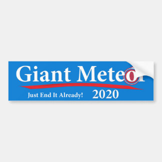 Adesivo De Para-choque Extremidade gigante do meteoro 2020 apenas ele já!