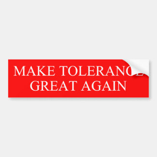 Adesivo De Para-choque Faça o excelente da tolerância outra vez