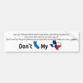 """Adesivo De Para-choque """"Faz não o estado azul meu Texas """""""