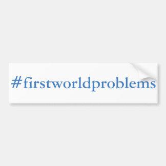 Adesivo De Para-choque #firstworldproblems